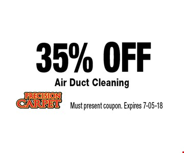 35% OFF Air Duct Cleaning. Must present coupon. Expires 7-05-18