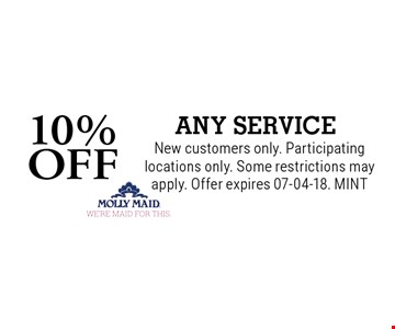 10% OFF ANY SERVICE. New customers only. Participating locations only. Some restrictions may apply. Offer expires 07-04-18. MINT