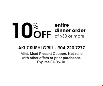 10% Off entiredinner orderof $30 or more. Mint. Must Present Coupon. Not valid with other offers or prior purchases. Expires 07-05-18.