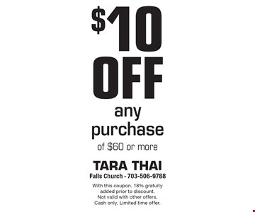 $10 off any purchase of $60 or more. With this coupon. 18% gratuity