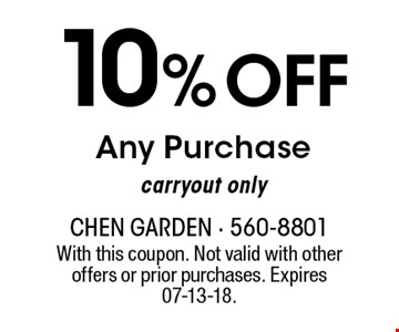 10%OFFAny Purchase carryout only. With this coupon. Not valid with other offers or prior purchases. Expires 07-13-18.