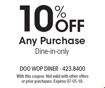 10% Off Any PurchaseDine-in-only. With this coupon. Not valid with other offers or prior purchases. Expires 07-05-18.