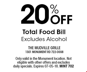 20% Off Total Food Bill Excludes Alcohol. Only valid in the Monument location. Not eligible with other offers and excludes daily specials. Expires 07-05-18. MINT 702
