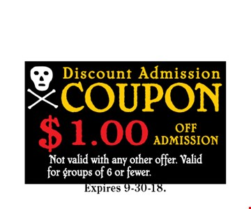 $1 Off Admission. Not valid with any other offer. Valid for groups of 6 or fewer. CODE OTT 09-30-18