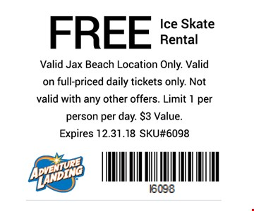 FREE ice skate rental. Valid at Jax Beach location only. Valid on full priced daily tickets only. Not valid with any other offers. Limit 1 per person per day. $3 value. Expires 12-31-18. SKU#6098.
