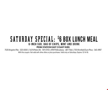 With this coupon. Not valid with other offers or prior purchases. Valid only on Saturdays. Expires 12-14-18.