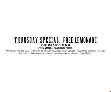 With this coupon. Not valid with other offers or prior purchases. Only Valid on Thursdays. Expires 12-14-18.