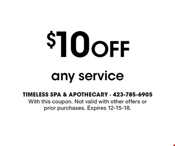 $10 OFF any service . With this coupon. Not valid with other offers or