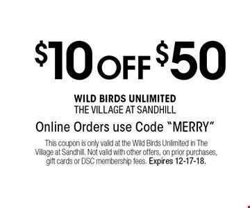 $10 OFF $50 Online Orders use Code