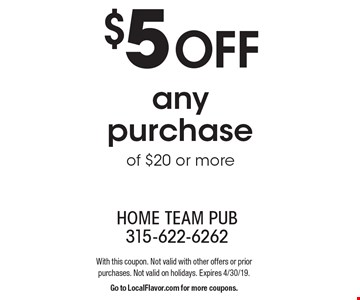 $10 off any purchase of $20 or more. With this coupon. Not valid with other offers or prior purchases. Not valid on holidays. Expires 4/30/19. Go to LocalFlavor.com for more coupons.
