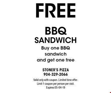 FREE BBQ sandwichBuy one BBQ sandwich and get one free. Valid only with coupon. Limited time offer. Limit 1 coupon per person per visit. Expires 05-04-19