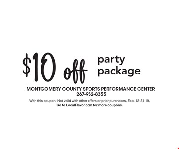 $10 off party package. With this coupon. Not valid with other offers or prior purchases. Exp. 12-31-19. Go to LocalFlavor.com for more coupons.
