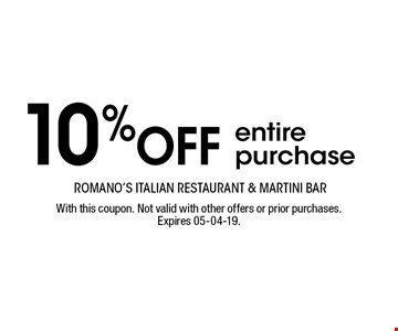 10% OFF entire purchase. With this coupon. Not valid with other offers or prior purchases. Expires 05-04-19.