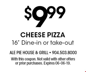 $9.99CHEESE PIZZA 16