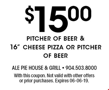 $15.00pitcher of beer & 16