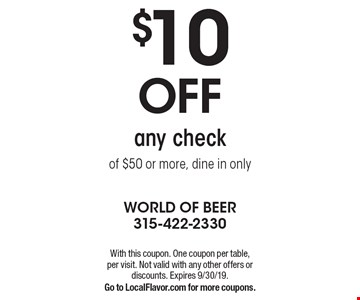 $10 off any check of $50 or more, dine in only. With this coupon. One coupon per table, per visit. Not valid with any other offers or discounts. Expires 9/30/19. Go to LocalFlavor.com for more coupons.