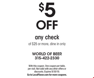 $5 off any check of $25 or more, dine in only. With this coupon. One coupon per table, per visit. Not valid with any other offers or discounts. Expires 9/30/19. Go to LocalFlavor.com for more coupons.