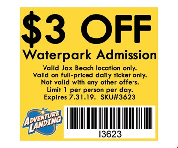 $3 OFF Waterpark Admission. Valid at Jax Beach location only.Not valid with any other offers. Valid 07-31-19 only. SKU#3623
