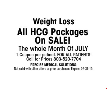 All HCG PackagesOn SALE! Weight Loss. PRECISE MEDICAL SOLUTIONS. Not valid with other offers or prior purchases. Expires 07-31-19.