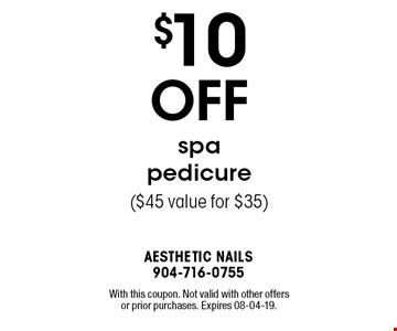 $10 OFF spapedicure ($45 value for $35). With this coupon. Not valid with other offers or prior purchases. Expires 08-04-19.