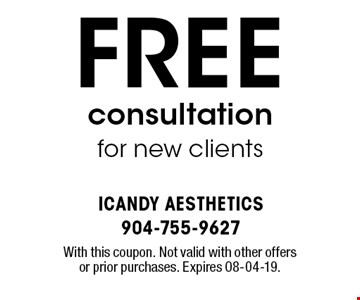 FREE consultation for new clients. With this coupon. Not valid with other offers or prior purchases. Expires 08-04-19.