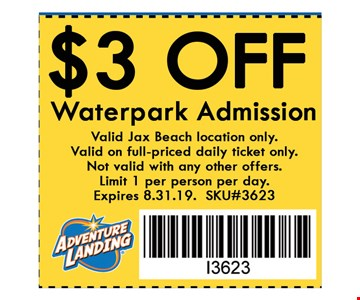 $3 OFF Waterpark Admission. Valid at Jax Beach location only.Not valid with any other offers. Valid 08-31-19 only. SKU#3623