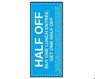 HALF OFF buy one lunch entree, get one half off. One offer per visit. One per table. Does not apply to gift card purchase. May not be combined with any other salt life promotion, discount or offer, Offer must be surrendered upon redemption. Offer expires 10-31-19.