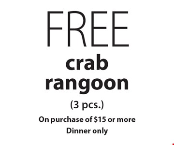 Free crab rangoon (3 pcs.). On purchase of $15 or more. Dinner only. With this coupon. Not valid on New Year's Eve, New Year's Day, Christmas Eve, Christmas Day or Mother's Day. Not valid with other coupons, promotions or gift cards. Please present the coupon before ordering. Dinner order only. Expires 12/22/19.