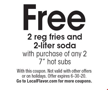 Free 2 reg fries and 