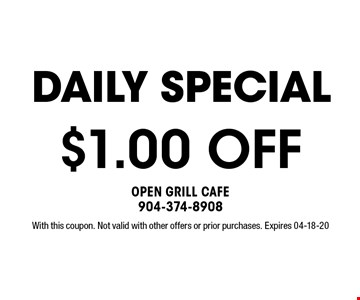 $1.00 OFF With this coupon. Not valid with other offers or prior purchases. Expires 04-18-20
