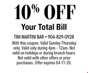 10% OFF Your Total Bill. With this coupon. Valid Sunday-Thursday only. Valid only during 4pm - 12am. Not valid on holidays or during brunch hours. Not valid with other offers or prior purchases. Offer expires 04-11-20.