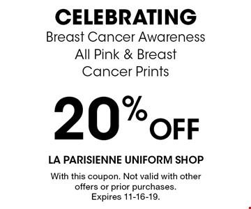 20% Off CELEBRATING Breast Cancer Awareness All Pink & Breast Cancer Prints. With this coupon. Not valid with other offers or prior purchases. Expires 11-16-19.