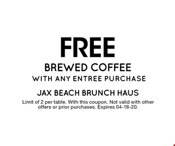FREE brewed coffee with any entree purchase. Limit of 2 per table. With this coupon. Not valid with other offers or prior purchases. Expires 04-18-20.