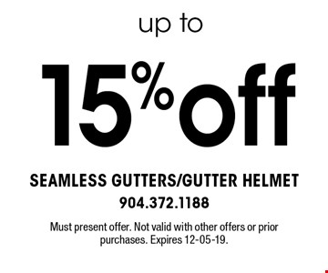 15%off Must present offer. Not valid with other offers or prior purchases. Expires 12-05-19.