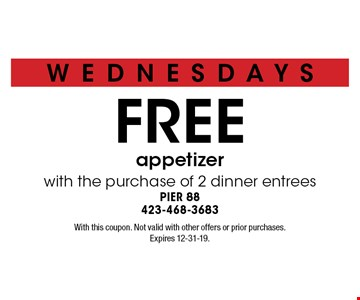 FREE appetizer with the purchase of 2 dinner entrees. With this coupon. Not valid with other offers or prior purchases. Expires 12-31-19.