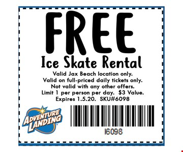 FREE ice skate rental. Valid at Jax Beach location only. Valid on full priced daily tickets only. Not valid with any other offers. Limit 1 per person per day. $3 value. Expires 01-05-20. SKU#6098.