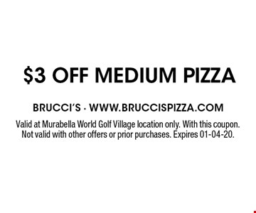 $3 OFF medium pizza. Valid at Murabella World Golf Village location only. With this coupon. Not valid with other offers or prior purchases. Expires 01-04-20.