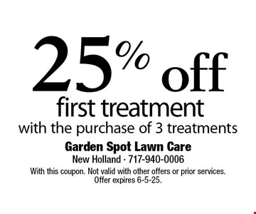 25% off first treatment with the purchase of 3 treatments. With this coupon. Not valid with other offers or prior services. Offer expires 6-5-25.