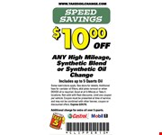 $10 off any high mileage, synthetic blend or synthetic oil change.