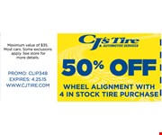 50% Off wheel Alignment with 4 in stock tire purchase