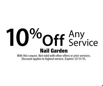 10% Off Any Service. With this coupon. Not valid with other offers or prior services. Discount applies to highest service. Expires 12/11/15.