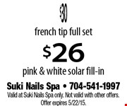 $23 acrylic set, OR $15 acrylic fill-in. Extra $14 for applying gel color over the acrylic. Valid at Suki Nails Spa only. Not valid with other offers. Offer expires 5/22/15.