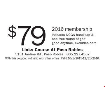 $79 2016 membership includes NCGA handicap & one free round of golf. good anytime, excludes cart. With this coupon. Not valid with other offers. Valid 10/1/2015-12/31/2016.