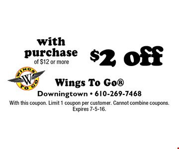 $2 off with purchase of $12 or more. With this coupon. Limit 1 coupon per customer. Cannot combine coupons. Expires 7-5-16.