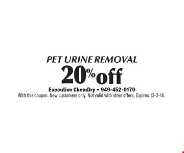 20% off Pet Urine Removal. With this coupon. New customers only. Not valid with other offers. Expires 12-2-16.