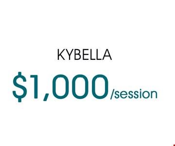 $1000 per session Kybella