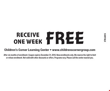 Receive One Week Free. After six months of enrollment. Coupon expires December 31, 2016. New enrollments only. We reserve the right to limit or refuse enrollment. Not valid with other discounts or offers. Programs vary. Please call the center nearest you.