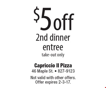 $5 off 2nd dinner entree. Take-out only. Not valid with other offers. Offer expires 2-3-17.