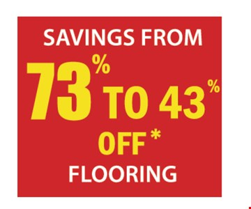 Savings from 73% to 43% off flooring.