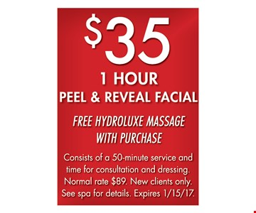 $35 1 Hour Peel & Reveal Facial. Free hydroluxe massage with purchase.